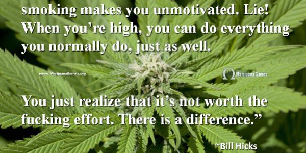 600x Marijuana Quote by Bill Hicks