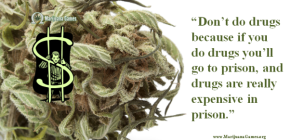 600x Marijuana Quote by John Hardwick