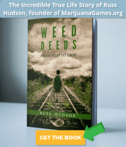 Weed Deeds: From Seed to Sage, by Russ Hudson